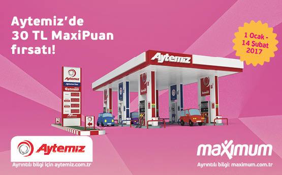 30 TL MaxiPuan Fırsatı Aytemiz'de